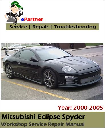 Mitsubishi Eclipse Spyder Service Repair Manual 2000-2005