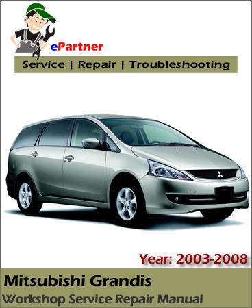 Mitsubishi Grandis Service Repair Manual 2003-2008