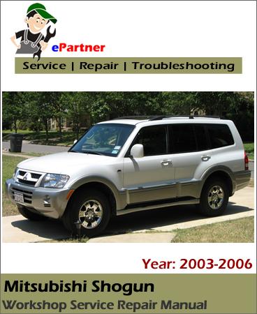 Mitsubishi Shogun Service Repair Manual 2003-2006