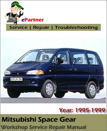 Mitsubishi Space Gear Service Repair Manual 1995-1999