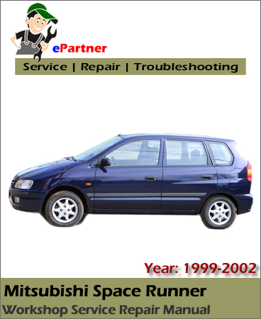 Mitsubishi Space Runner Service Repair Manual 1999-2002