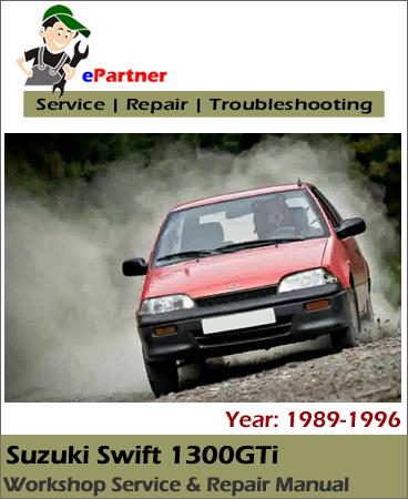 Suzuki Swift 1300GTi Service Repair Manual 1989-1996