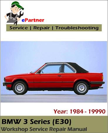 bmw 3 series e30 service repair manual 1984 1990. Black Bedroom Furniture Sets. Home Design Ideas