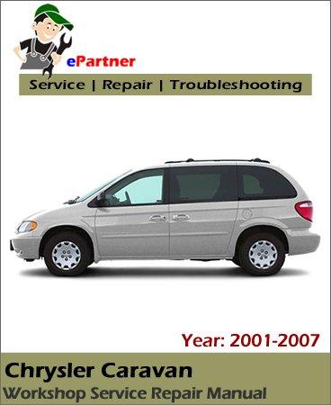 Chrysler Caravan Service Repair Manual 2001-2007