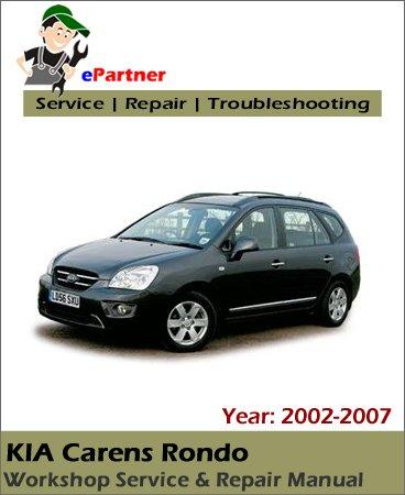 Kia Carens Rondo Service Repair Manual 2002-2007