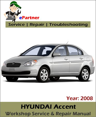 hyundai accent service repair manual 2008 automotive. Black Bedroom Furniture Sets. Home Design Ideas
