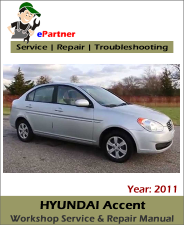 Hyundai Accent Service Repair Manual 2011
