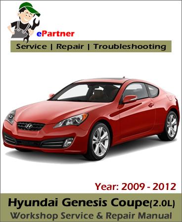 Hyundai Genesis Coupe (2.0L) Service Repair Manual 2009-2012