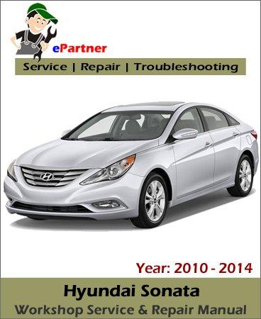 Hyundai Sonata Service Repair Manual 2010-2014