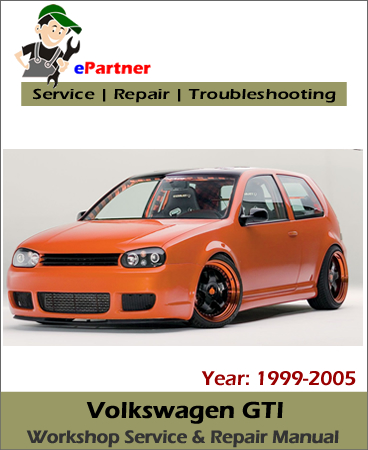 Volkswagen GTI Service Repair Manual 1999-2005