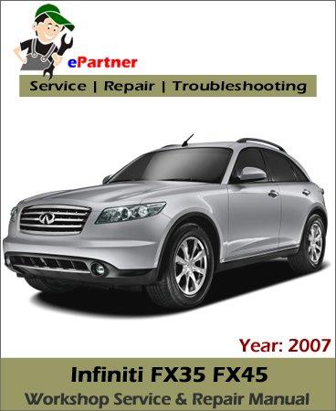 Infiniti FX35 FX45 (S50) Service Repair Manual 2007