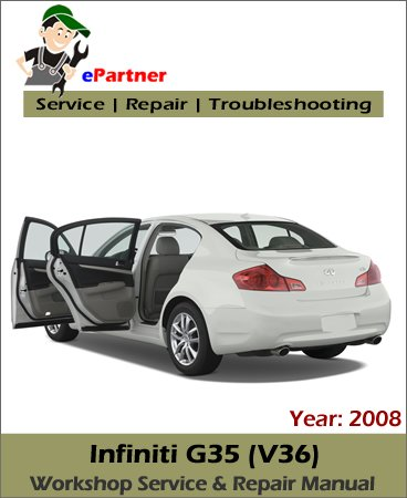 Infiniti G35 Service Repair Manual 2008