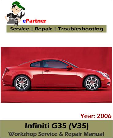Infiniti G35 (V35) Service Repair Manual 2006
