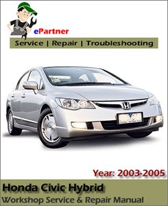 Honda Civic Hybrid Service Repair Manual 2003 2005 Automotive Service Repair Manual