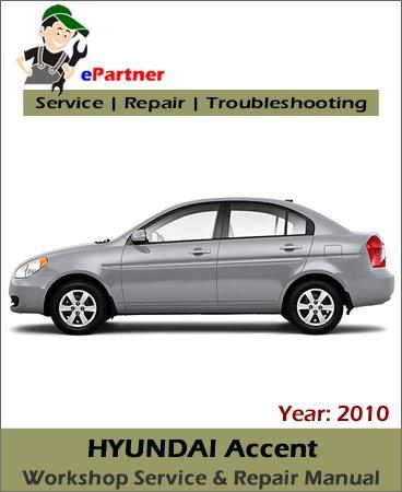 Hyundai    Accent    Service Repair    Manual    2010   Automotive Service Repair    Manual