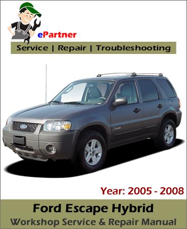Ford Escape Hybrid Service Repair Manual 2005-2008